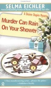 Murder Can Rain on Your Shower (Desiree Shapiro, Bk 10)