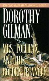 Mrs. Pollifax and the Golden Triangle (Mrs Pollifax, Bk 8) (Audio Cassette) (Unabridged)