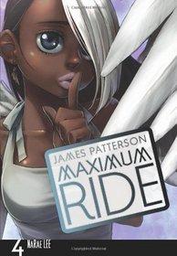 Maximum Ride: The Manga, Vol 4