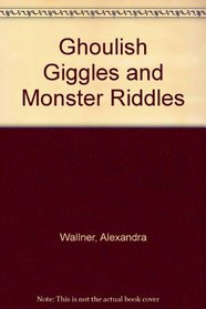 Ghoulish Giggles and Monster Riddles