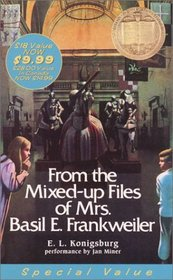 From the Mixed-Up Files of Mrs. Basil E. Frankweiler (Audio Cassette) (Unabridged)