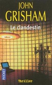 Le Clandestin (French Language Edition)