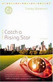 Catch a Rising Star (Drama Queens, Bk 1)