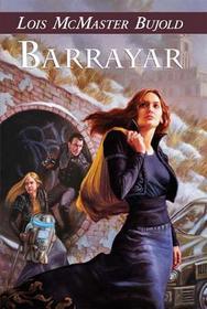 Barrayar (Cordelia Naismith, Bk 2)