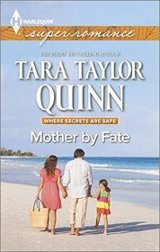 Mother by Fate (Where Secrets are Safe, Bk 5) (Harlequin Superromance, No 1979) (Larger Print)