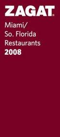 Zagat 2008 Miami/So. Florida Restaurants