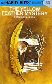 The Yellow Feather Mystery (Hardy Boys, No 33)