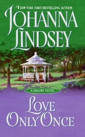 Love Only Once (Malory Family, Bk 1 )