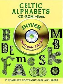 Celtic Alphabets CD-ROM and Book (Dover Electronic Clip Art)