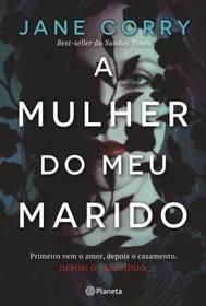 A Mulher do Meu Marido (Portuguese Edition)