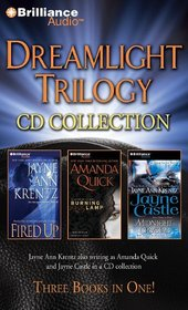 Dreamlight Trilogy CD Collection: Fired Up, Burning Lamp, Midnight Crystal