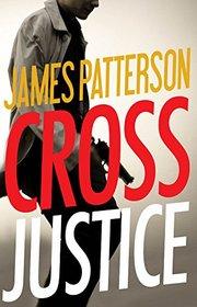 Cross Justice (Alex Cross, Bk 23) (Audio CD) (Abridged)
