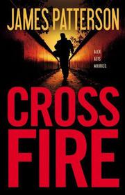 Cross Fire (Alex Cross, Bk 17) (Large Print)