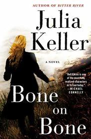 Bone on Bone: A Bell Elkins Novel (Bell Elkins Novels)