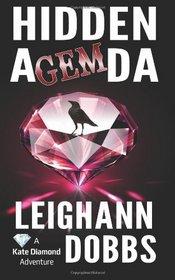 Hidden Agemda (Kate Diamond Adventure Series) (Volume 1)