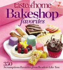 Taste of Home Bake Shop Favorites: 350 Reader Recipes You'll Love