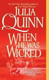 When He Was Wicked (Bridgertons, Bk 6)