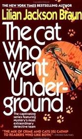 The Cat Who Went Underground (Cat Who...Bk 9)