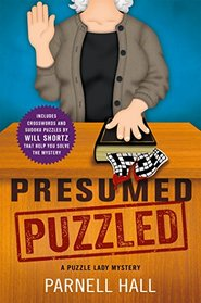 Presumed Puzzled: A Puzzle Lady Mystery (Puzzle Lady Mysteries)