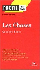 Profil d'une oeuvre : Les choses, une histoire des ann�es soixante (1965), Georges Perec
