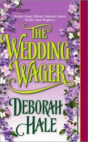 The Wedding Wager (Harlequin Historical, No 563)