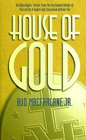 House of Gold (Pierced by a Sword, Bk 3)
