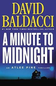 A Minute to Midnight (An Atlee Pine Thriller)
