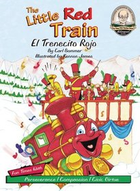 The Little Red Train / El Trenecito Rojo / with CD (Another Sommer-Time Story Bilingual)
