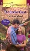 The Brother Quest (Luchetti Brother, Bk 2) (Harlequin Superromance, No 1193)