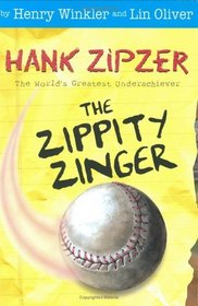 Zippety Zinger (Hank Zipzer, 4)