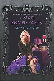 A Mad Zombie Party (The White Rabbit Chronicles, Bk 4)