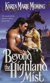 Beyond the Highland Mist (Highlander, Bk 1)