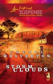 Storm Clouds (Love Inspired Suspense, No 7)