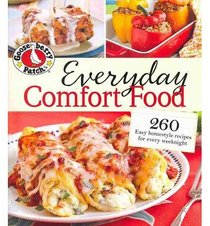 Gooseberry Patch Everyday Comfort Food: 260 easy, satisfying recipes for every weeknight
