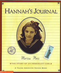 Hannah's journal: The story of an immigrant girl (A Young American voices book)