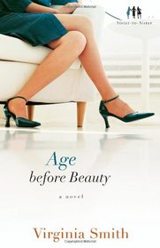 Age before Beauty (Sister-to-Sister, Bk 2)