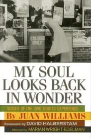 My Soul Looks Back in Wonder: Voices of the Civil Rights Experience (AARP)