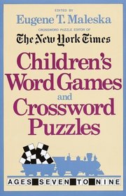 Children's Word Games and Crossword Puzzles Volume 1: For Ages 7-9 (Other)