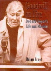 Goodwill on Fire: Donald Soper's Life and Mission