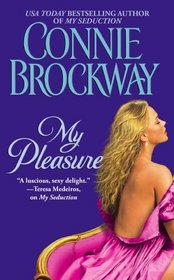My Pleasure (Rose Hunters, Bk 2)