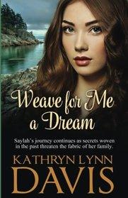 Weave for Me a Dream (Dream Suite) (Volume 2)