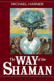 The Way of the Shaman : Tenth Anniversary Edition