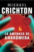 La amenaza de Andromeda / The Andromeda Strain (Spanish Edition)