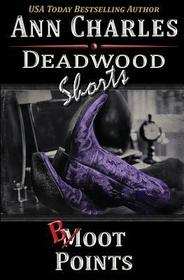 Boot Points (Deadwood Shorts) (Volume 2)