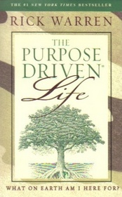 The Purpose-Driven Life:  What on Earth am I Here For? (Camoflage Edition)
