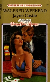 Wagered Weekend (Candlelight Ecstasy Romance, No 17)