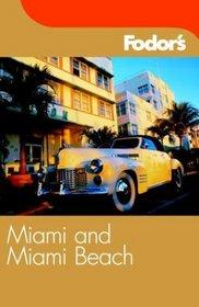 Fodor's Miami and Miami Beach, 5th Edition (Fodor's Gold Guides)