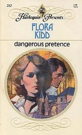 Dangerous Pretence (Harlequin Presents, No 212)