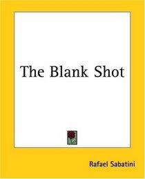 The Blank Shot