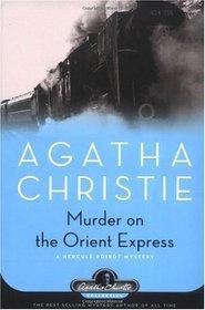 Murder on the Orient Express (Hercule Poirot, Bk 9) (aka Murder in the Calais Coach)